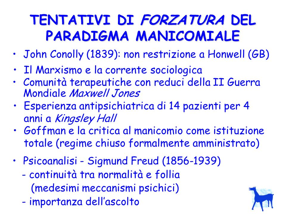 TENTATIVI DI FORZATURA DEL PARADIGMA MANICOMIALE