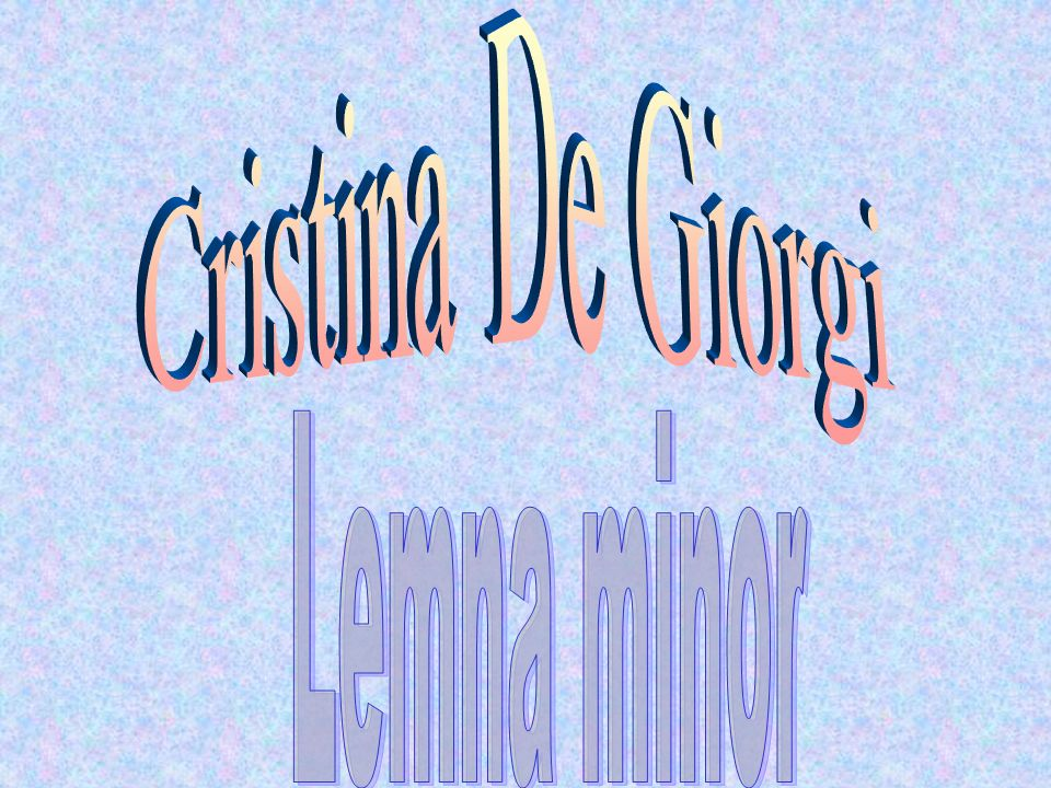 Cristina De Giorgi Lemna minor