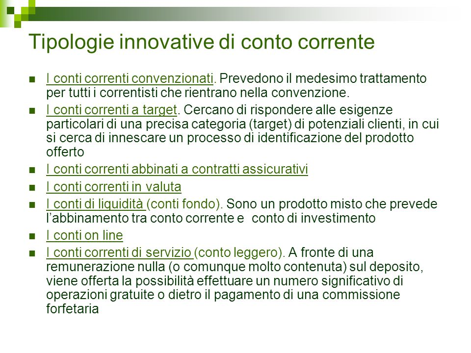 Tipologie innovative di conto corrente