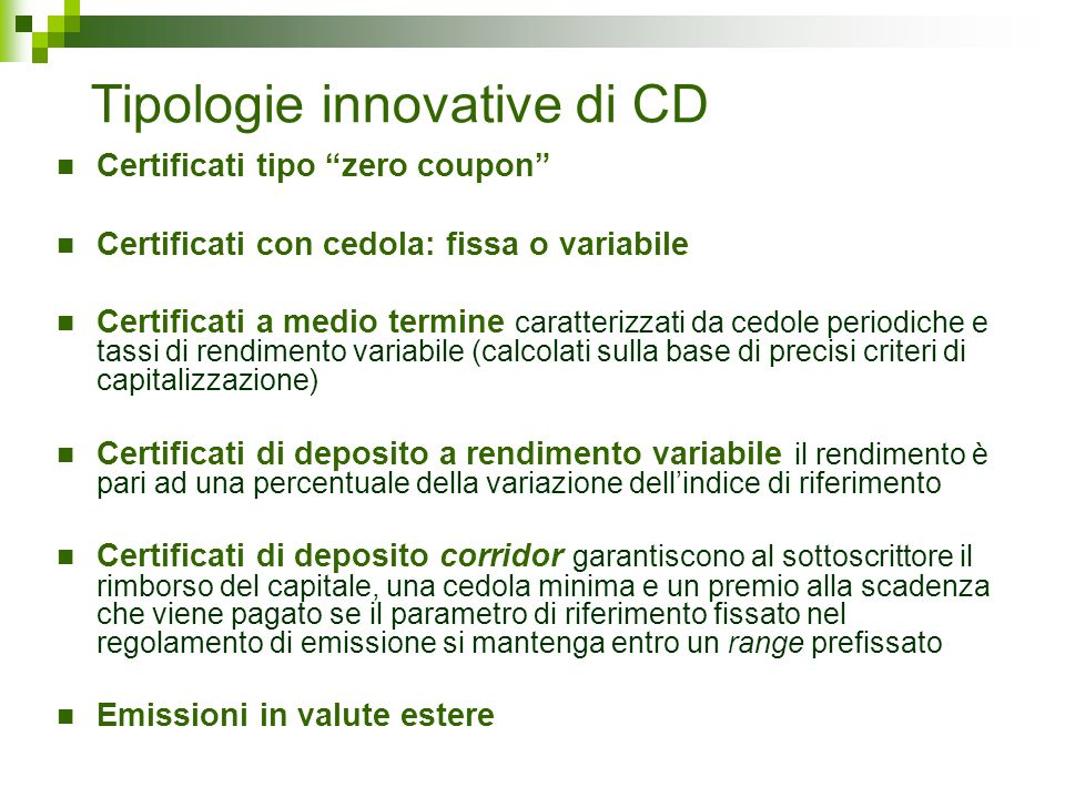 Tipologie innovative di CD
