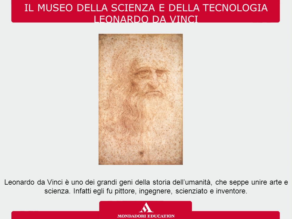 IL MUSEO DELLA SCIENZA E DELLA TECNOLOGIA LEONARDO DA VINCI