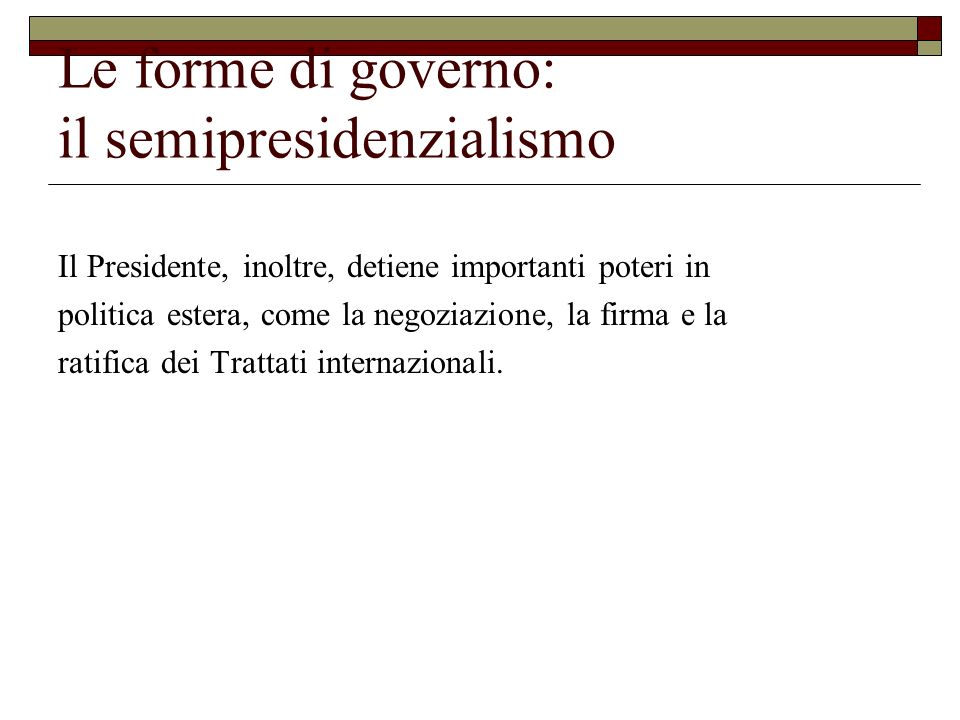 Le forme di governo: il semipresidenzialismo