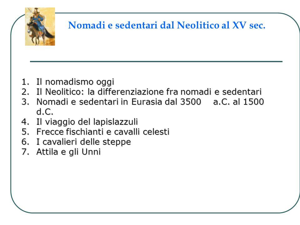 Nomadi e sedentari dal Neolitico al XV sec.