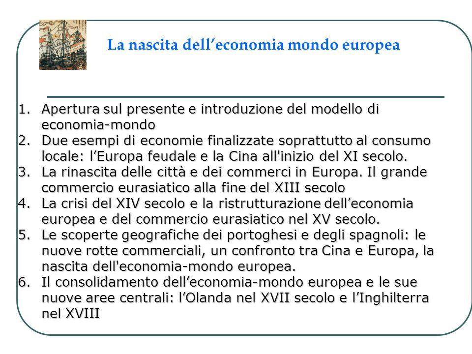 La nascita dell'economia mondo europea
