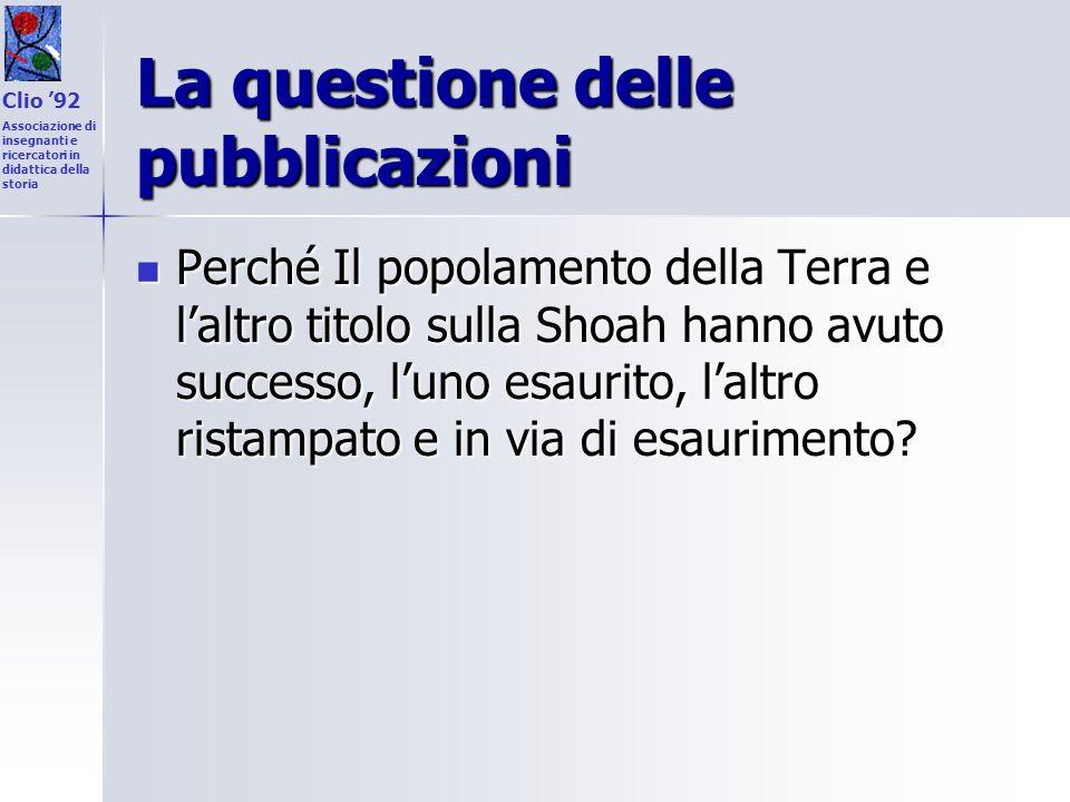 La questione delle pubblicazioni