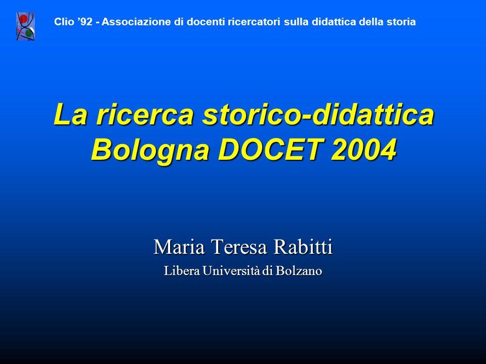 La ricerca storico-didattica Bologna DOCET 2004