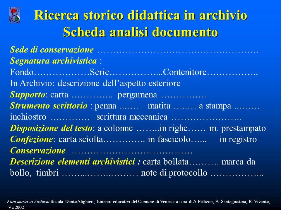 Ricerca storico didattica in archivio Scheda analisi documento