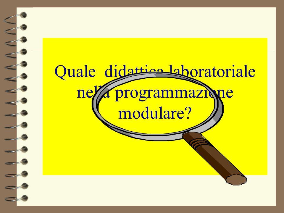 Quale didattica laboratoriale nella programmazione modulare