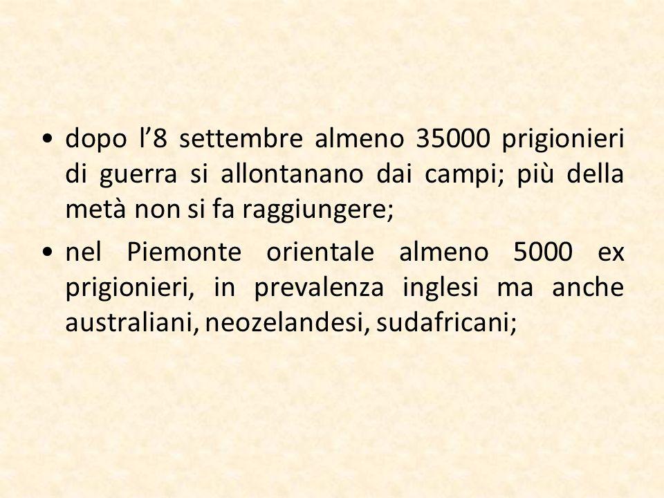 dopo l'8 settembre almeno 35000 prigionieri di guerra si allontanano dai campi; più della metà non si fa raggiungere;
