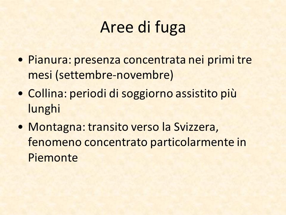 Aree di fuga Pianura: presenza concentrata nei primi tre mesi (settembre-novembre) Collina: periodi di soggiorno assistito più lunghi.