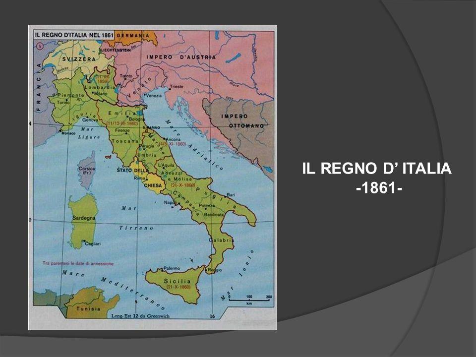 IL REGNO D' ITALIA -1861-