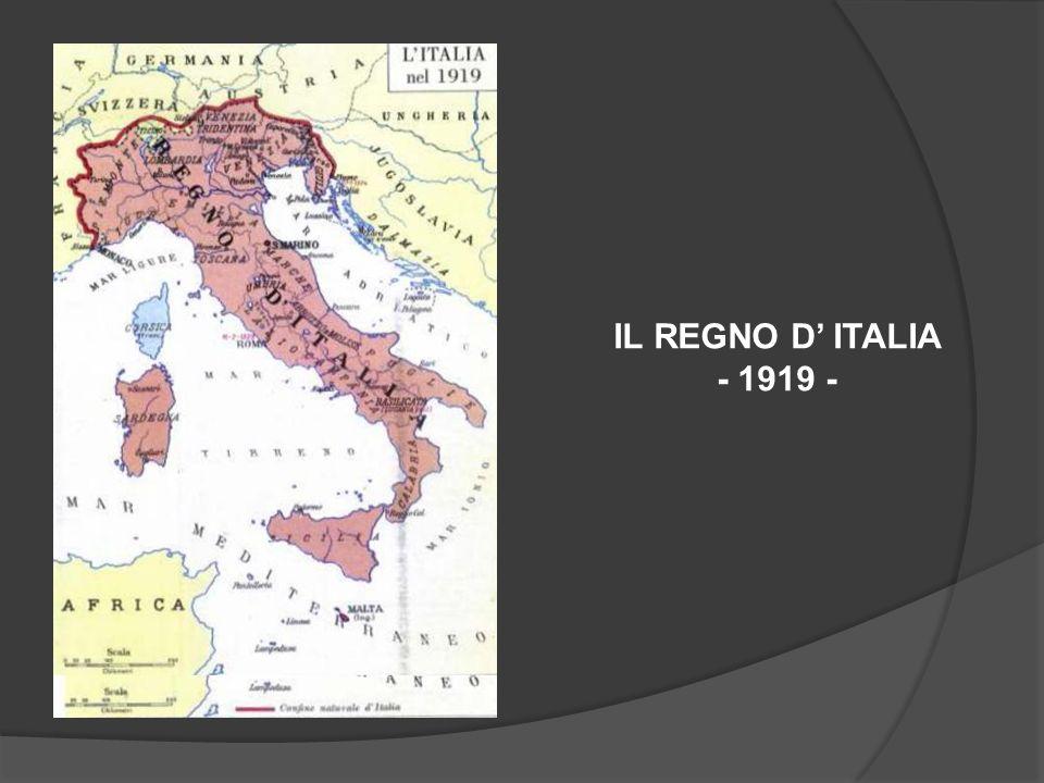 IL REGNO D' ITALIA - 1919 -