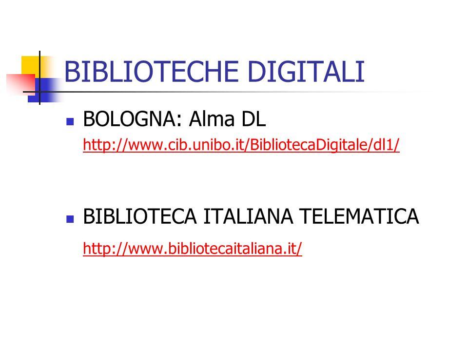 BIBLIOTECHE DIGITALI BOLOGNA: Alma DL BIBLIOTECA ITALIANA TELEMATICA
