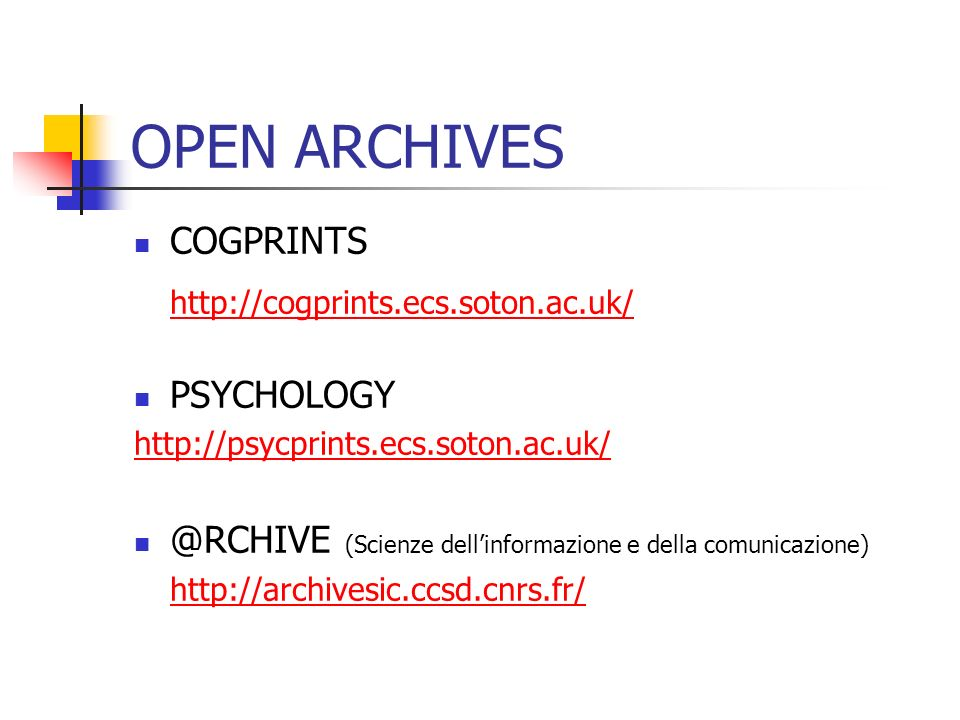 OPEN ARCHIVES http://cogprints.ecs.soton.ac.uk/ COGPRINTS PSYCHOLOGY