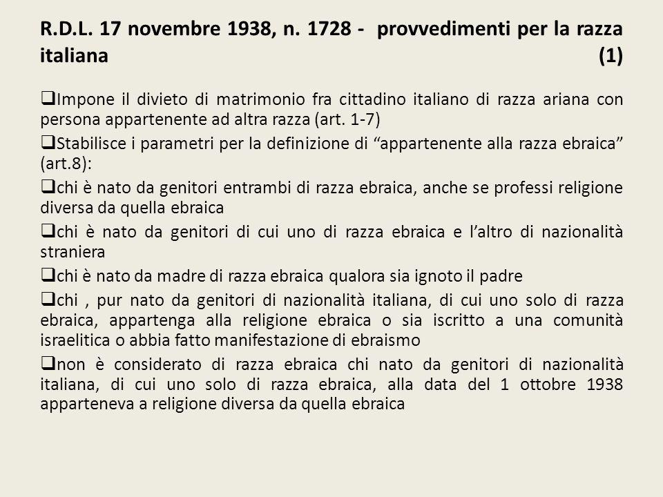 R.D.L. 17 novembre 1938, n. 1728 - provvedimenti per la razza italiana (1)