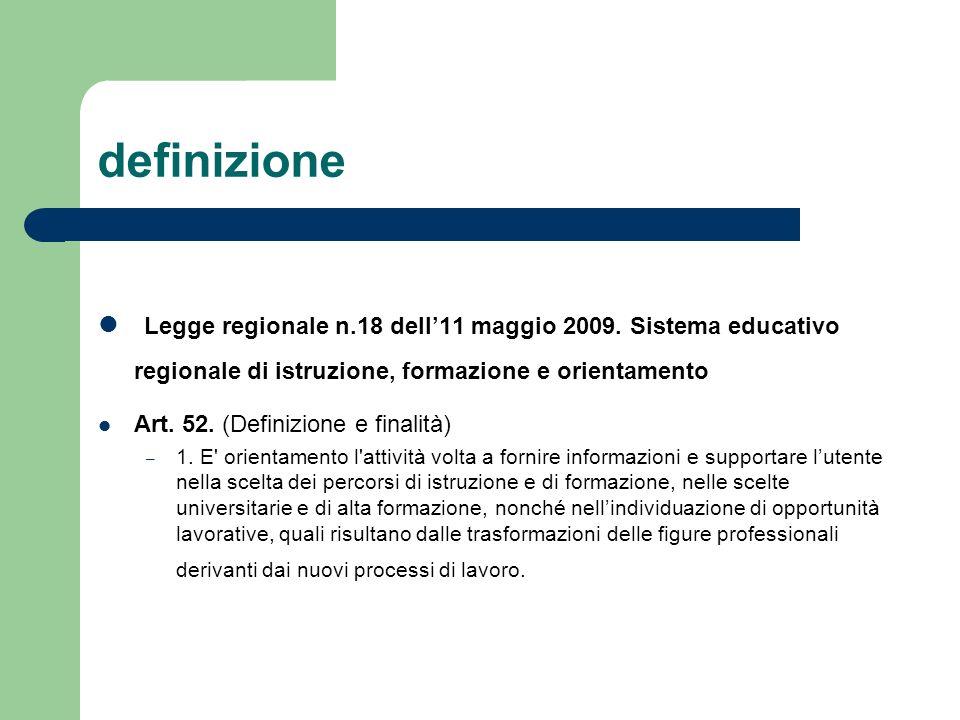definizione Legge regionale n.18 dell'11 maggio 2009. Sistema educativo regionale di istruzione, formazione e orientamento.