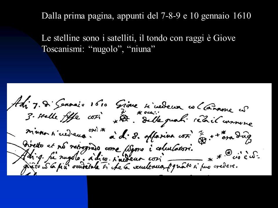 Dalla prima pagina, appunti del 7-8-9 e 10 gennaio 1610