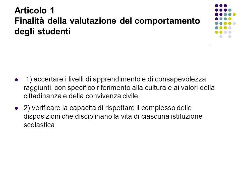 Articolo 1 Finalità della valutazione del comportamento degli studenti