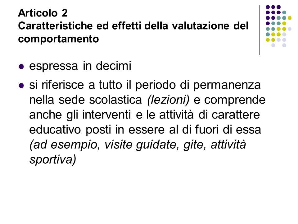 Articolo 2 Caratteristiche ed effetti della valutazione del comportamento