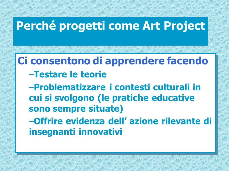 Perché progetti come Art Project
