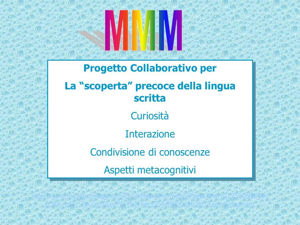 Progetto Collaborativo per La scoperta precoce della lingua scritta