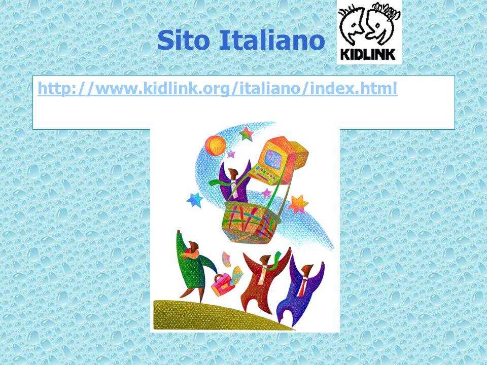 Sito Italiano http://www.kidlink.org/italiano/index.html
