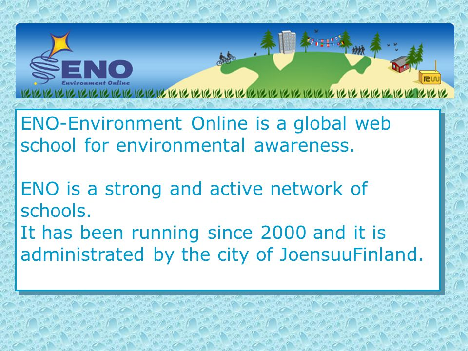 ENO-Environment Online is a global web