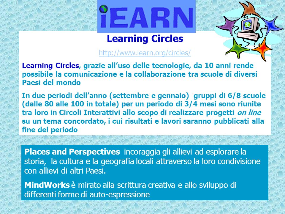 Learning Circles http://www.iearn.org/circles/