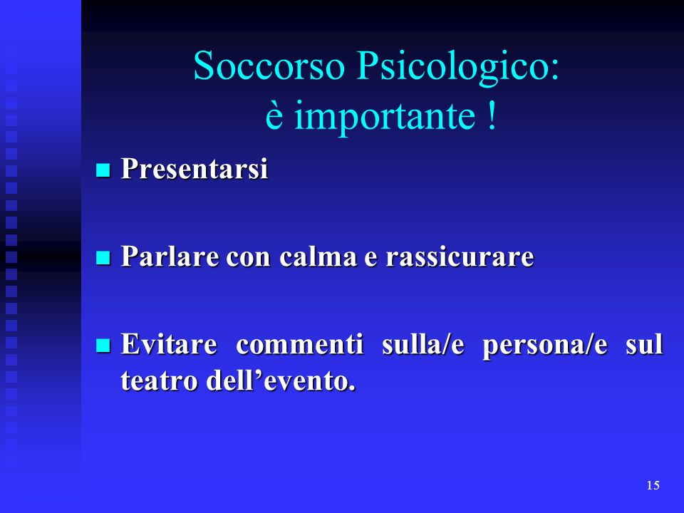 Soccorso Psicologico: è importante !