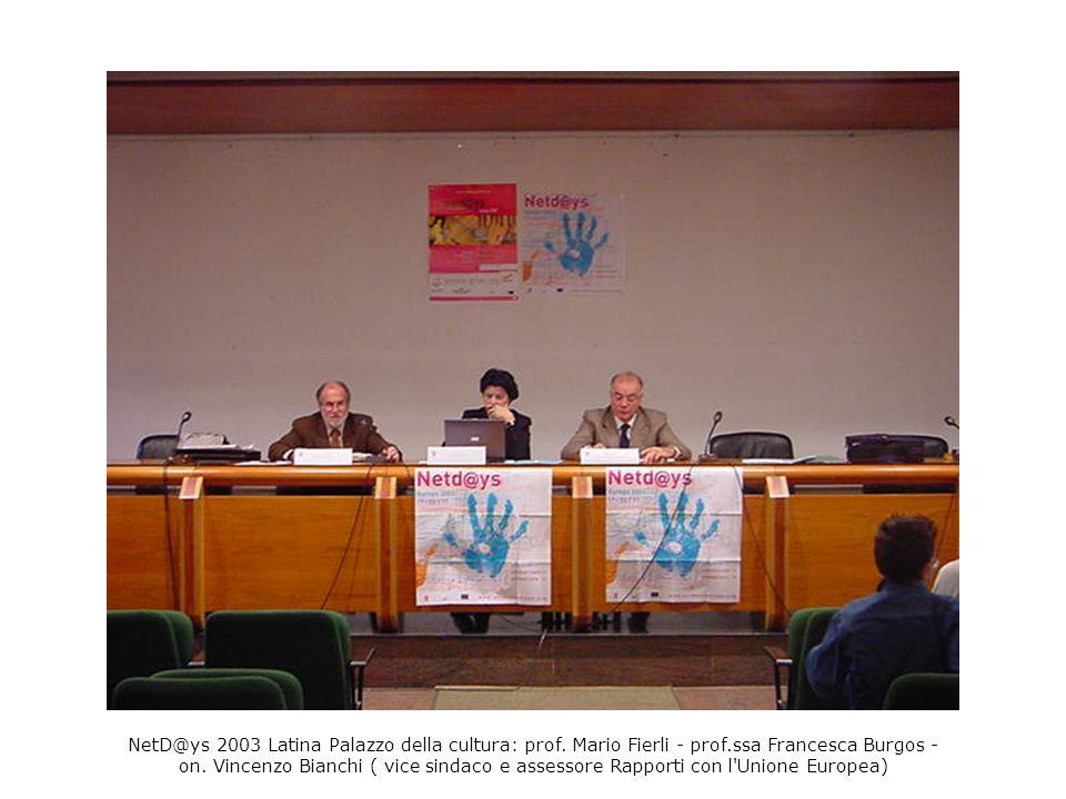 NetD@ys 2003 Latina Palazzo della cultura: prof. Mario Fierli - prof