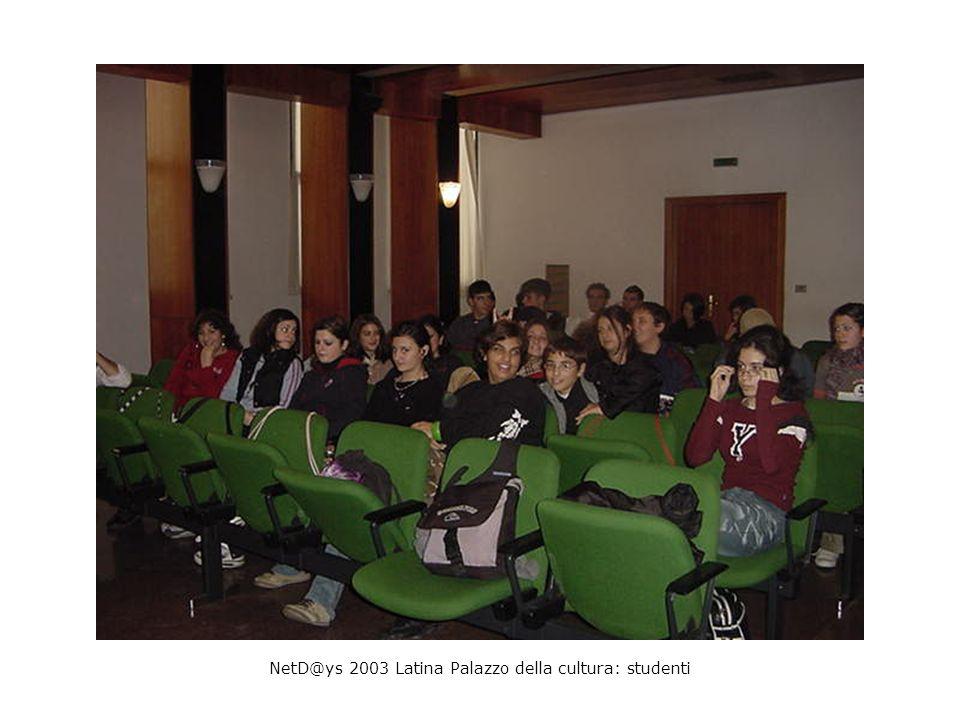 NetD@ys 2003 Latina Palazzo della cultura: studenti