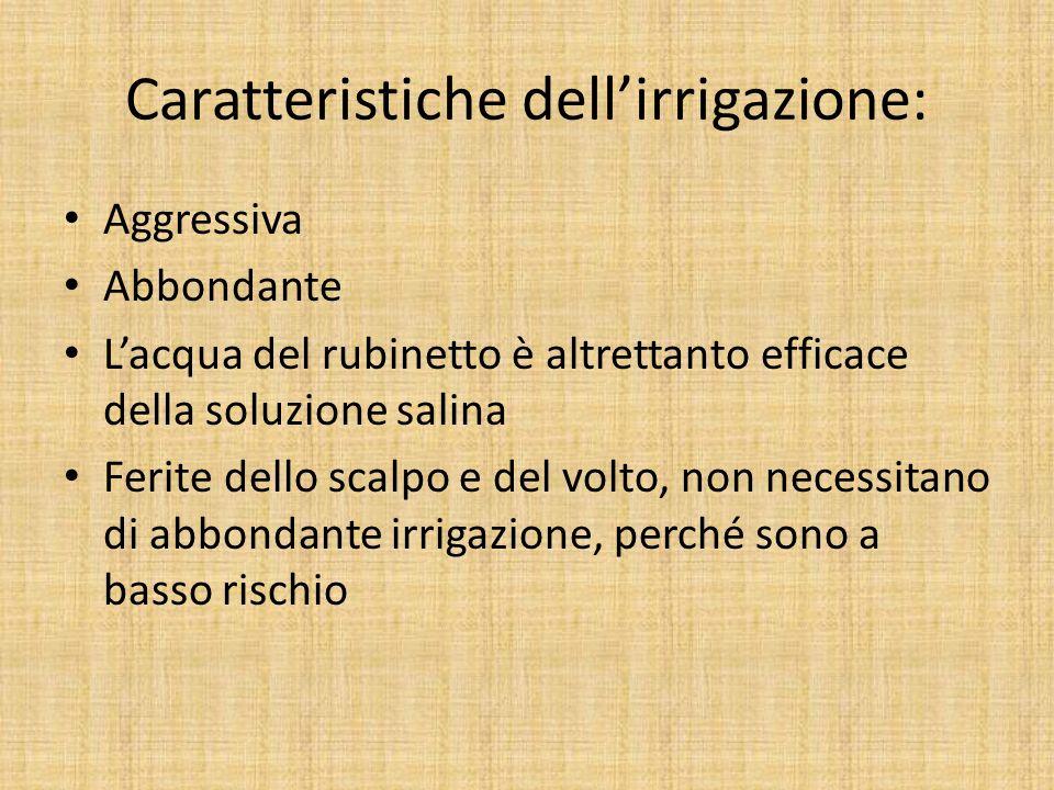 Caratteristiche dell'irrigazione: