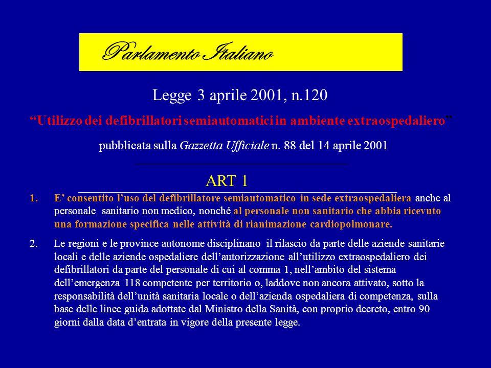 Parlamento Italiano Legge 3 aprile 2001, n.120 ART 1