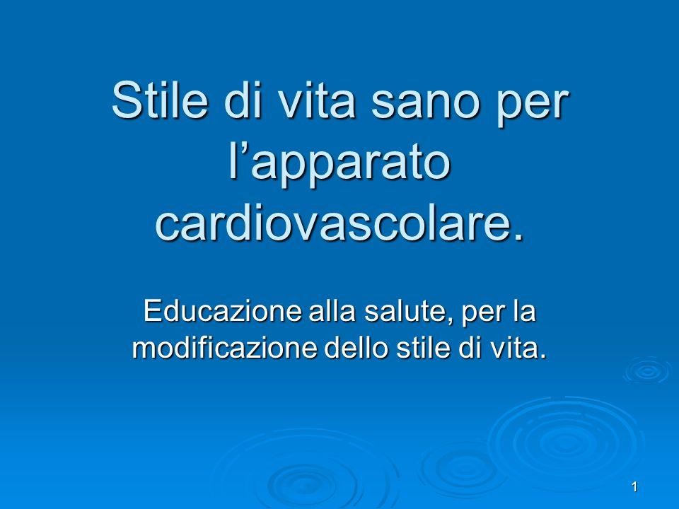 Stile di vita sano per l'apparato cardiovascolare.