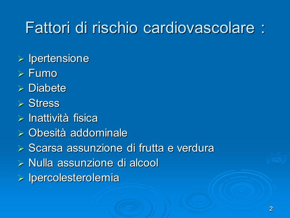 Fattori di rischio cardiovascolare :