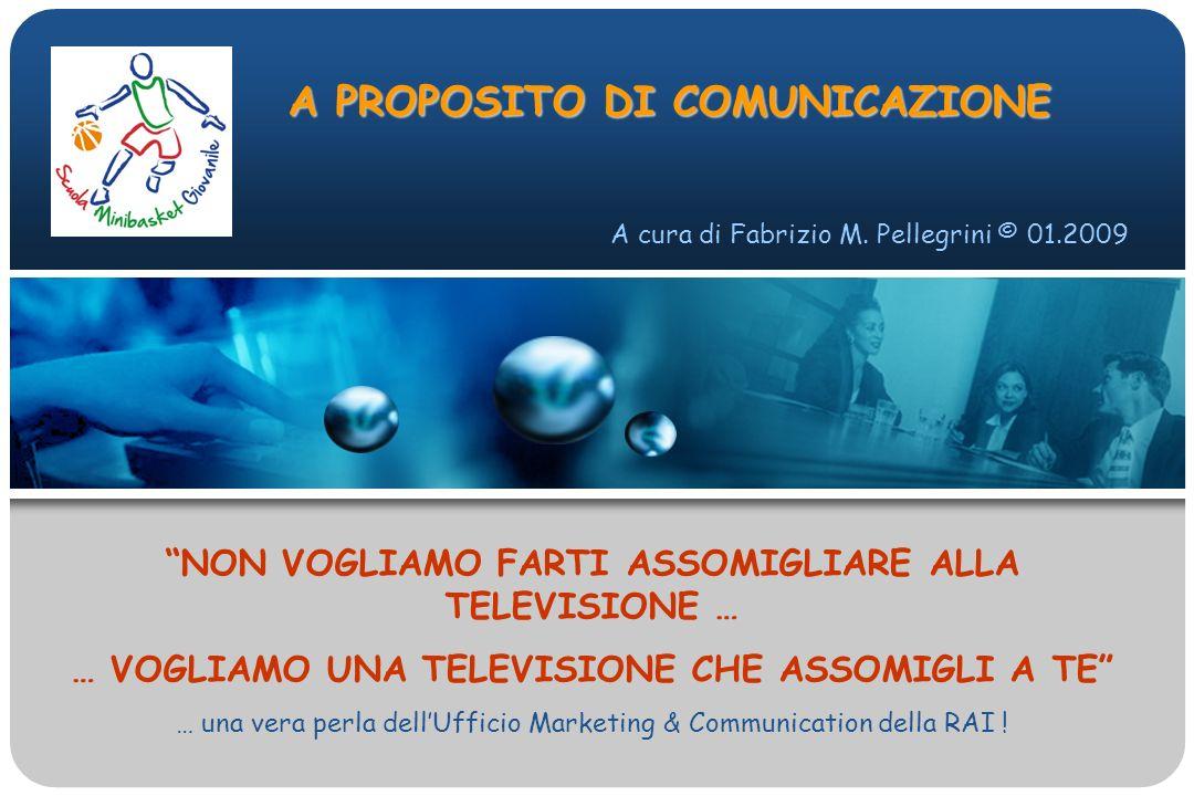 A PROPOSITO DI COMUNICAZIONE