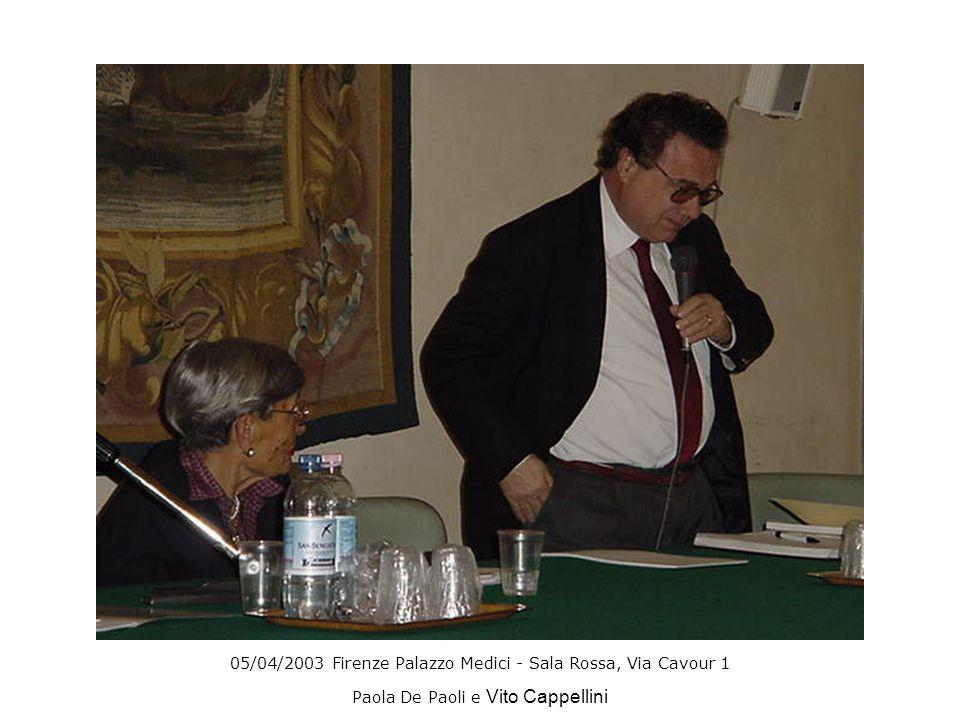 05/04/2003 Firenze Palazzo Medici - Sala Rossa, Via Cavour 1 Paola De Paoli e Vito Cappellini