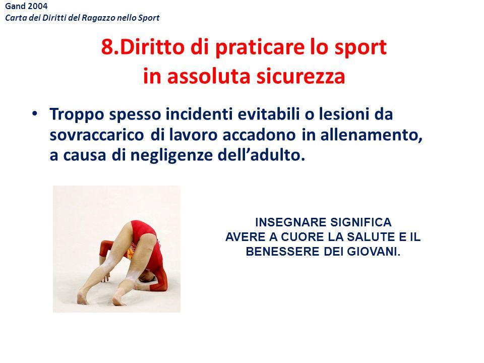 8.Diritto di praticare lo sport in assoluta sicurezza
