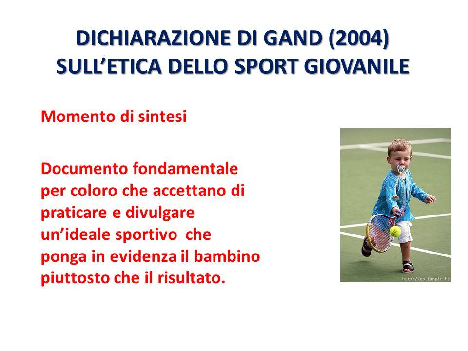 DICHIARAZIONE DI GAND (2004) SULL'ETICA DELLO SPORT GIOVANILE