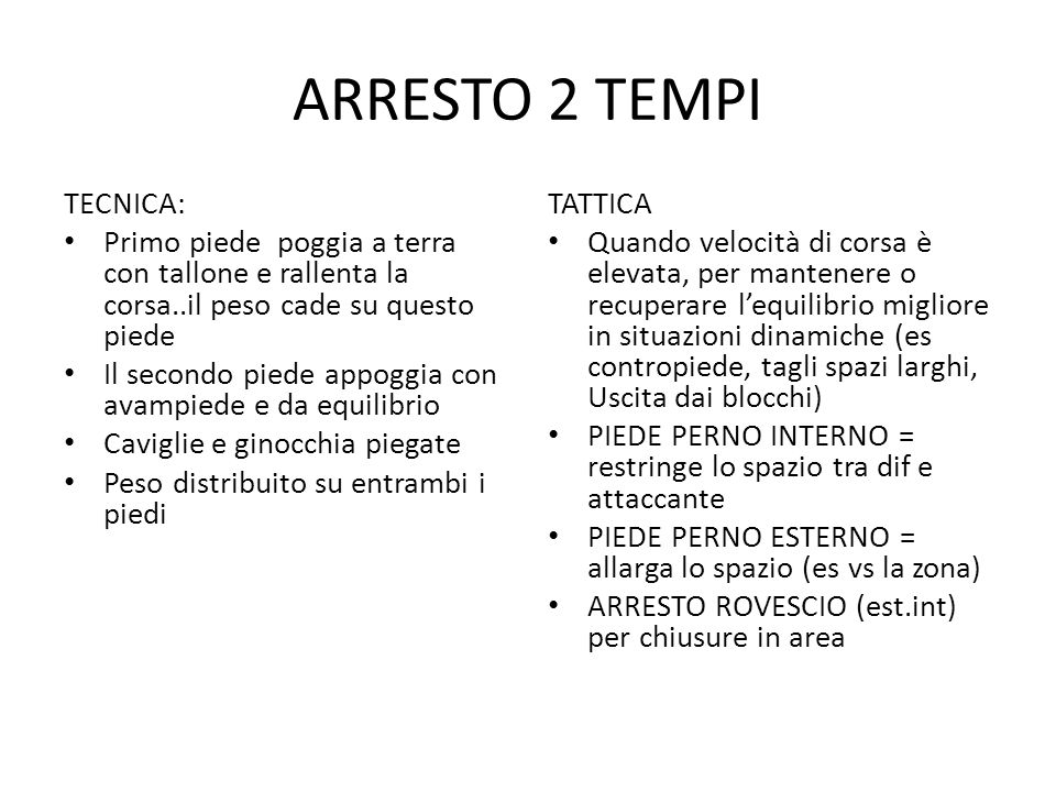 ARRESTO 2 TEMPI TECNICA: