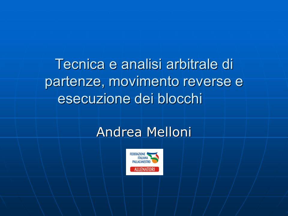 Tecnica e analisi arbitrale di partenze, movimento reverse e esecuzione dei blocchi
