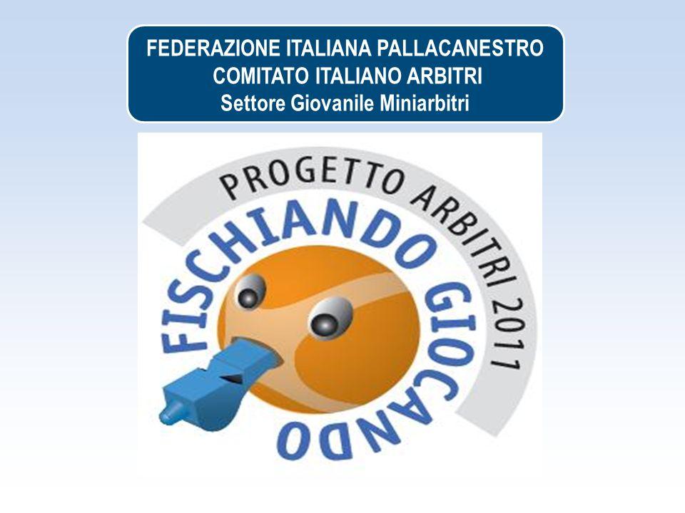 FEDERAZIONE ITALIANA PALLACANESTRO COMITATO ITALIANO ARBITRI