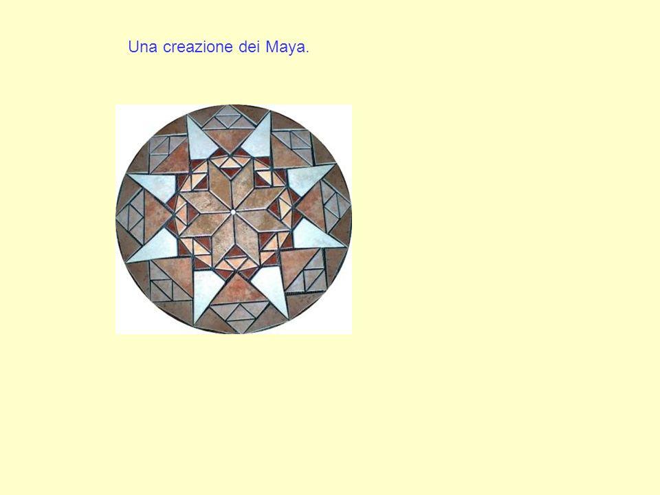 Una creazione dei Maya.