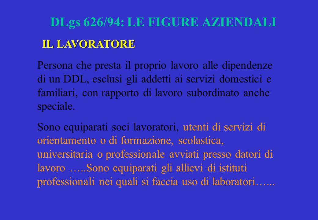 DLgs 626/94: LE FIGURE AZIENDALI