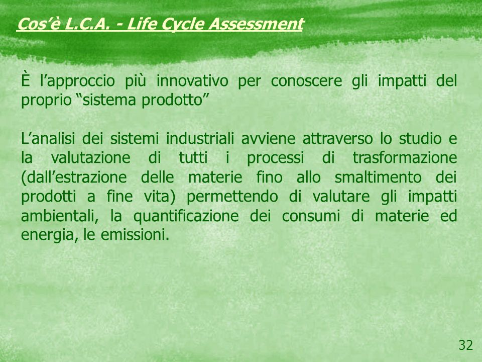 Cos'è L.C.A. - Life Cycle Assessment