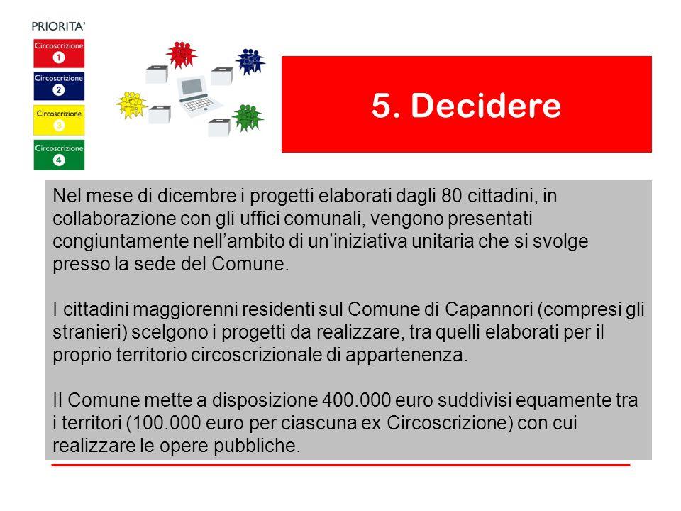 5. Decidere