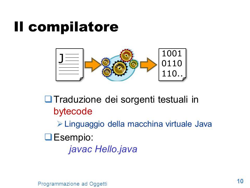 Il compilatore J Traduzione dei sorgenti testuali in bytecode