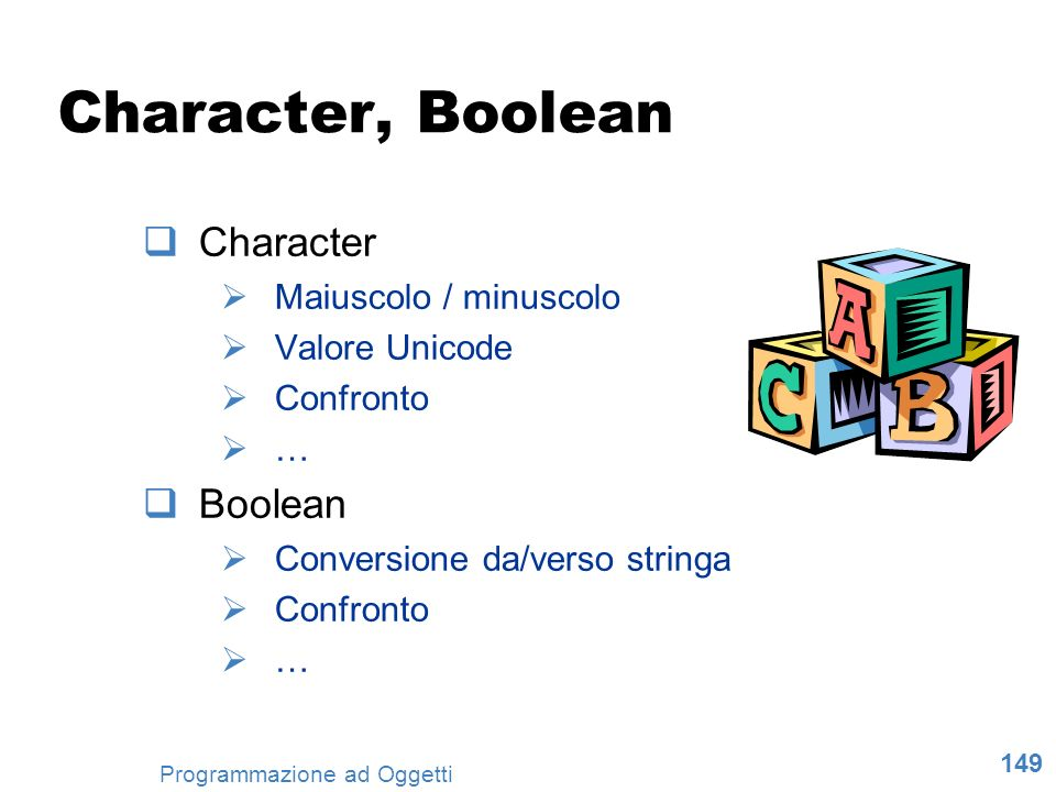 Character, Boolean Character Boolean Maiuscolo / minuscolo