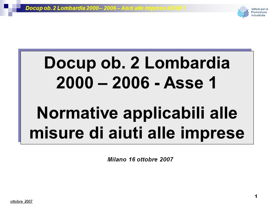 Docup ob. 2 Lombardia 2000 – 2006 - Asse 1