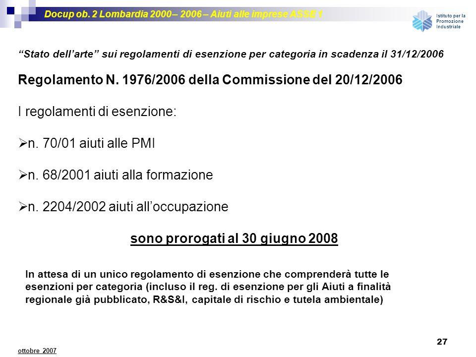 sono prorogati al 30 giugno 2008